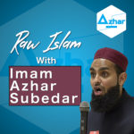 Raw Islam Podcast 3: Are You Holding Your Values Close to Your Heart?