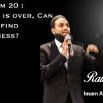 Raw Islam 20 : Ramadan is over, Can We Still Find Forgiveness?