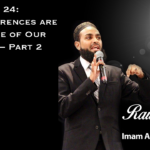 Raw Islam 24: Our Differences are the Source of Our Strength – Part 2