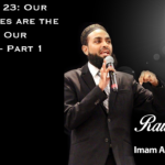 Raw Islam 23: Our Differences are the Source of Our Strength – Part 1