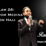 Raw Islam 26: LIVE from Medina while on Hajj