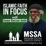 Islamic Faith in Focus 1: Welcome to Islamic Faith in Focus Podcast
