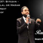 Raw Islam 37: Bitcoin - Beyond Halal or Haram - is it The Next Evolution of Currency?