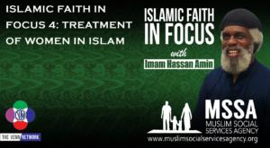 Islamic Faith in Focus 4: Treatment of Women in Islam