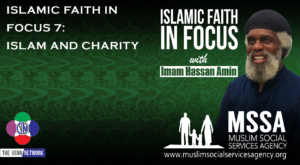 Islamic Faith in Focus 7: Islam and Charity