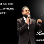 Raw Islam 58: Eid Mubarak…Where Do We Start?
