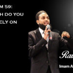 Raw Islam 59: How Much Do You Really Rely on God?