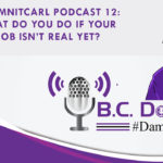 On this #DamnItCarl podcast B.C. Dodge asks – What do you do if your job isn't real yet? B.C. saw a tweet from Intel this week that said some jobs that will be needed in 2030 haven't even been invented yet. This is a life lesson that B.C. has tried to teach his kids over and over again.