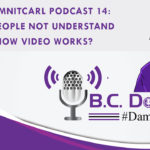 "On this #DamnItCarl podcast B.C. Dodge asks – Do people not understand how video works?   B.C. ranted on this once before in his ""Are you ready to vote?"" video, but because of this week's events he feels it is important to bring it up again."