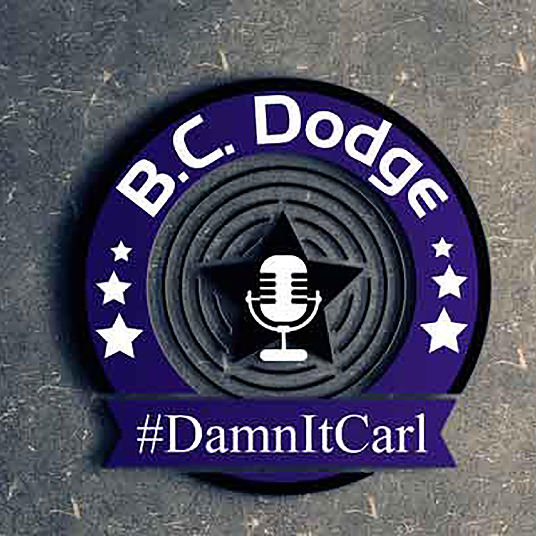 #DamnItCarl with B.C. Dodge